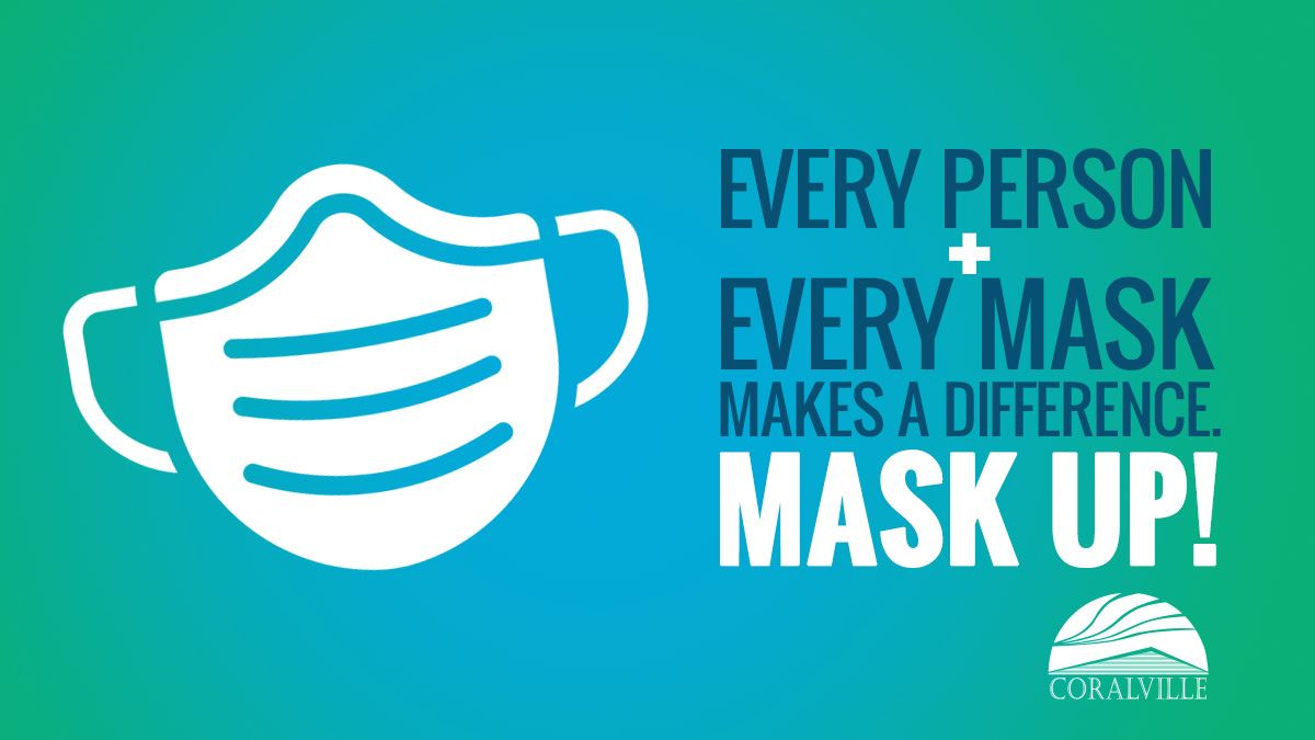 Every person and every mask makes a difference. Mask up! (Coralville logo)