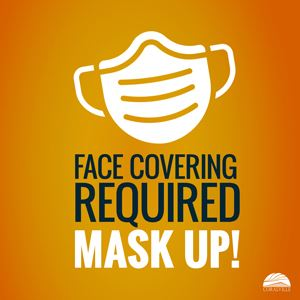 Face Covering Required Mask Up